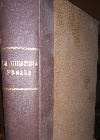 LA GIUSTIZIA PENALE RIVISTA MENSILE DI DOTTRINA, GIURISPRUDENZA E LEGISLAZIONE
