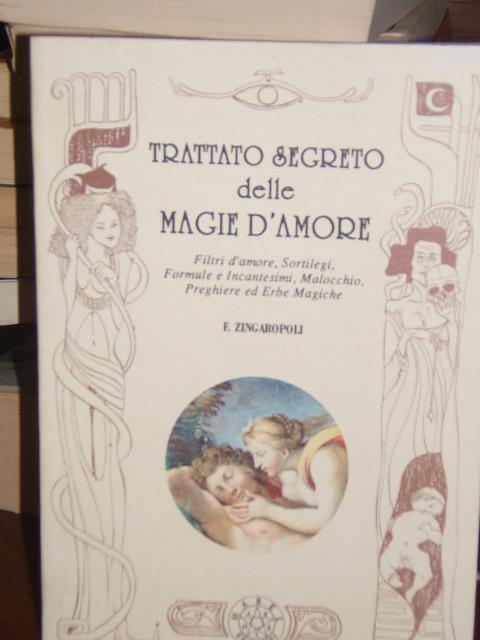 TRATTATO SEGRETO DELLE MAGIE D'AMORE