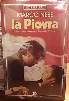 LA PIOVRA. DALLA SCENEGGIATURA DI ENNIO DE CONCINI.